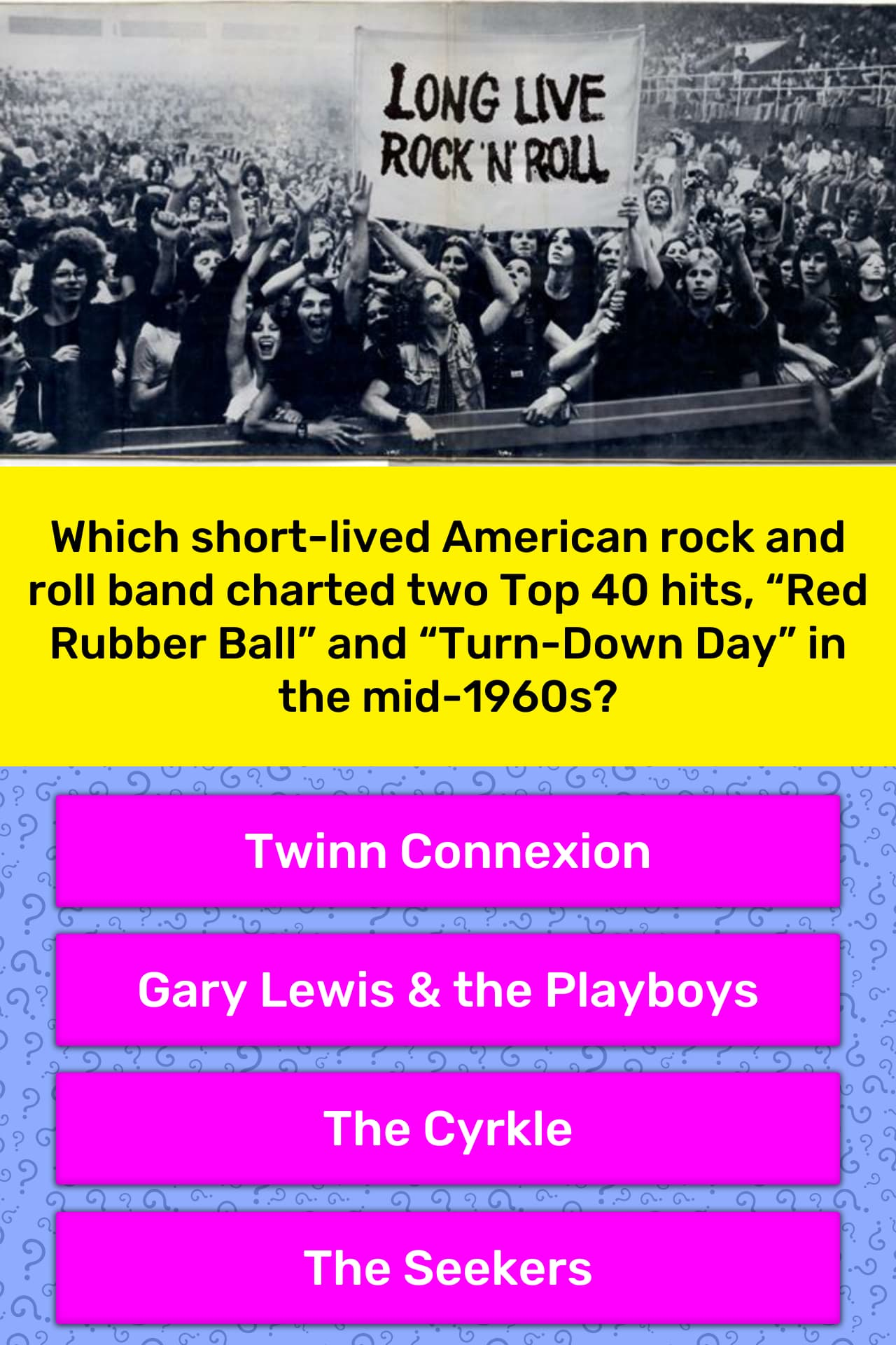Which short-lived American rock and    | Trivia Answers