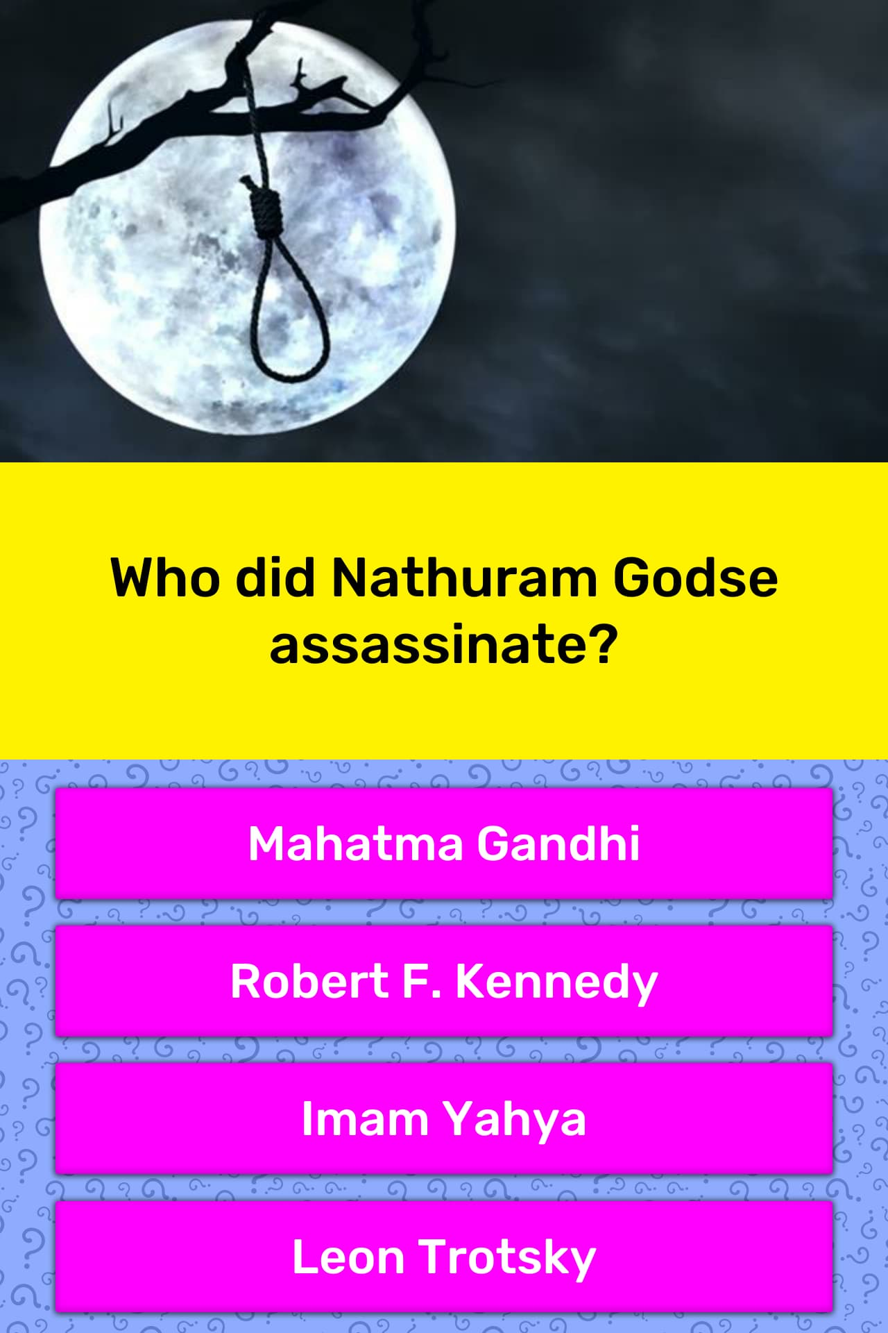 Who did Nathuram Godse assassinate? | Trivia Answers | QuizzClub