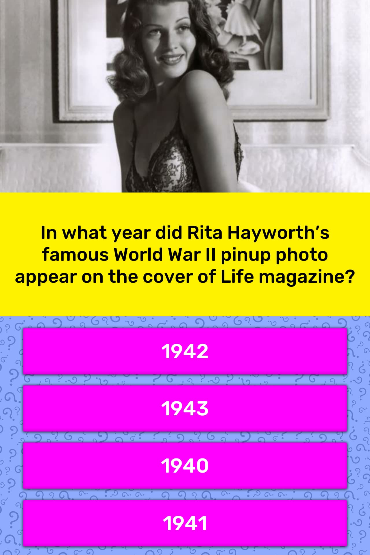 543d0561a9a In what year did Rita Hayworth s...