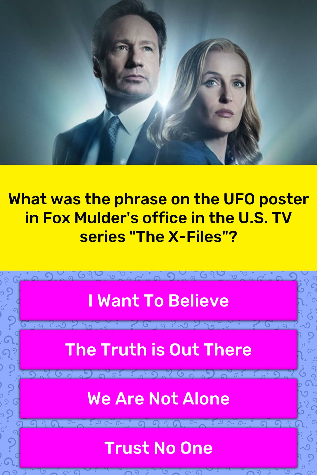 What was the phrase on the UFO    | Trivia Answers | QuizzClub