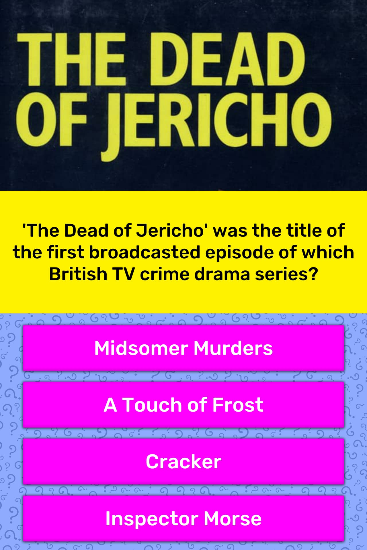 The Dead of Jericho' was the title    | Trivia Answers