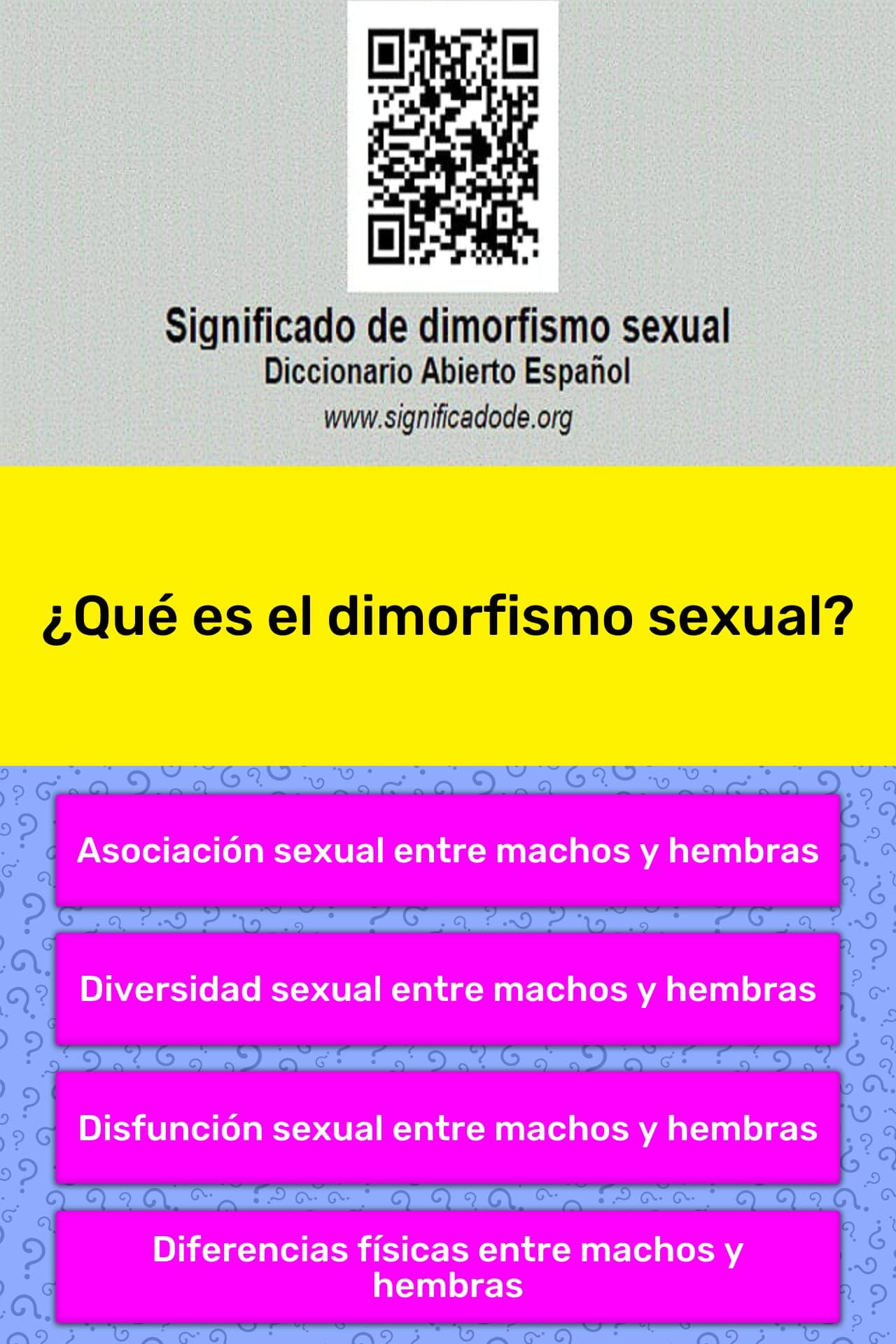 Qué Es El Dimorfismo Sexual La Respuesta De Trivia Quizzclub