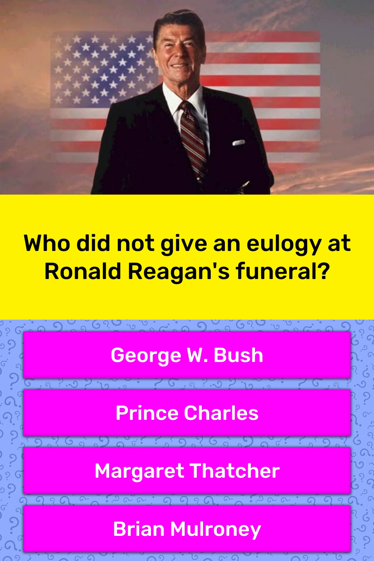 Who Did Not Give An Eulogy At Ronald Trivia Answers Quizzclub