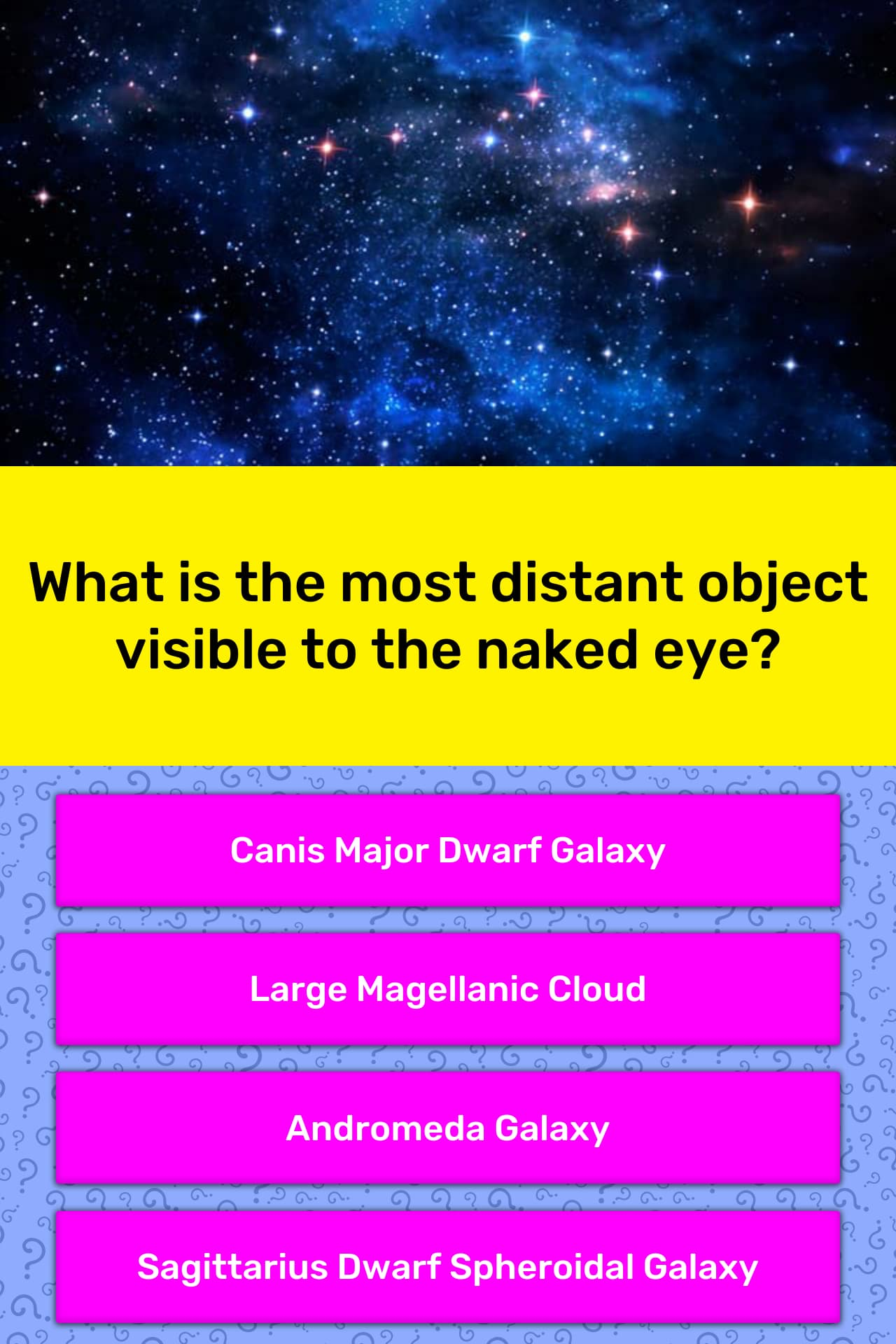 What is the most distant object    | Trivia Questions