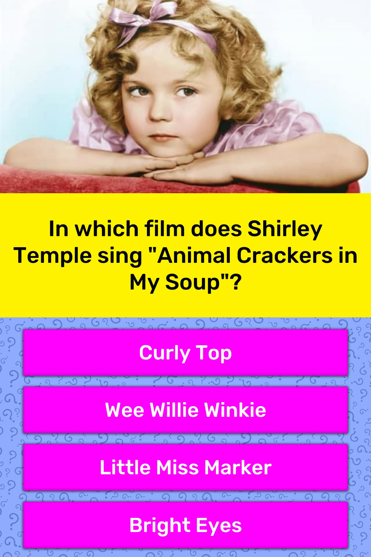 In Which Film Does Shirley Temple Trivia Answers Quizzclub