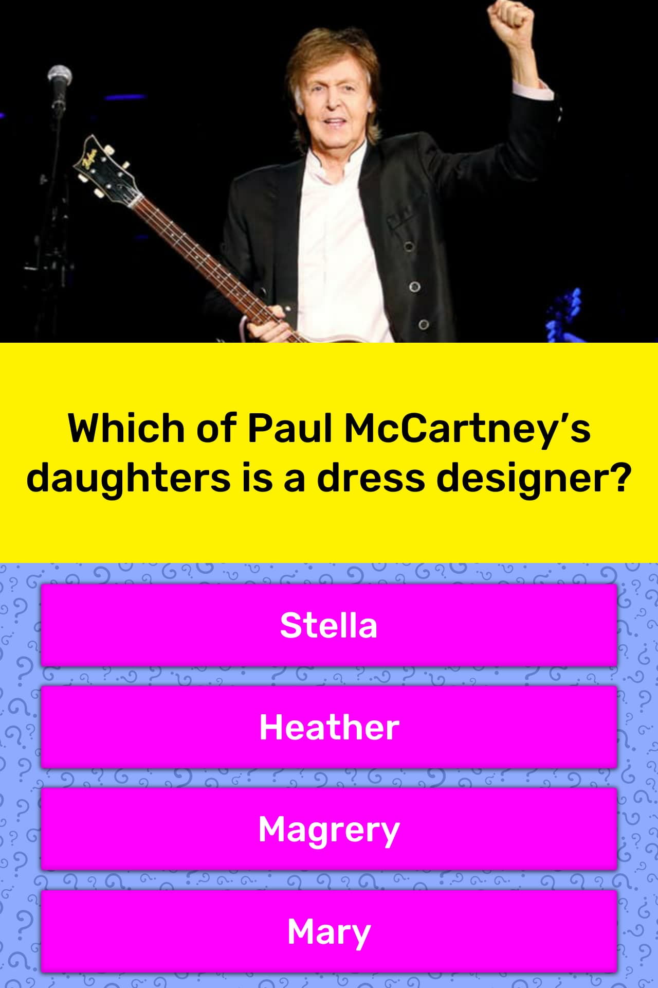 Which Of Paul Mccartney S Daughters Trivia Answers Quizzclub