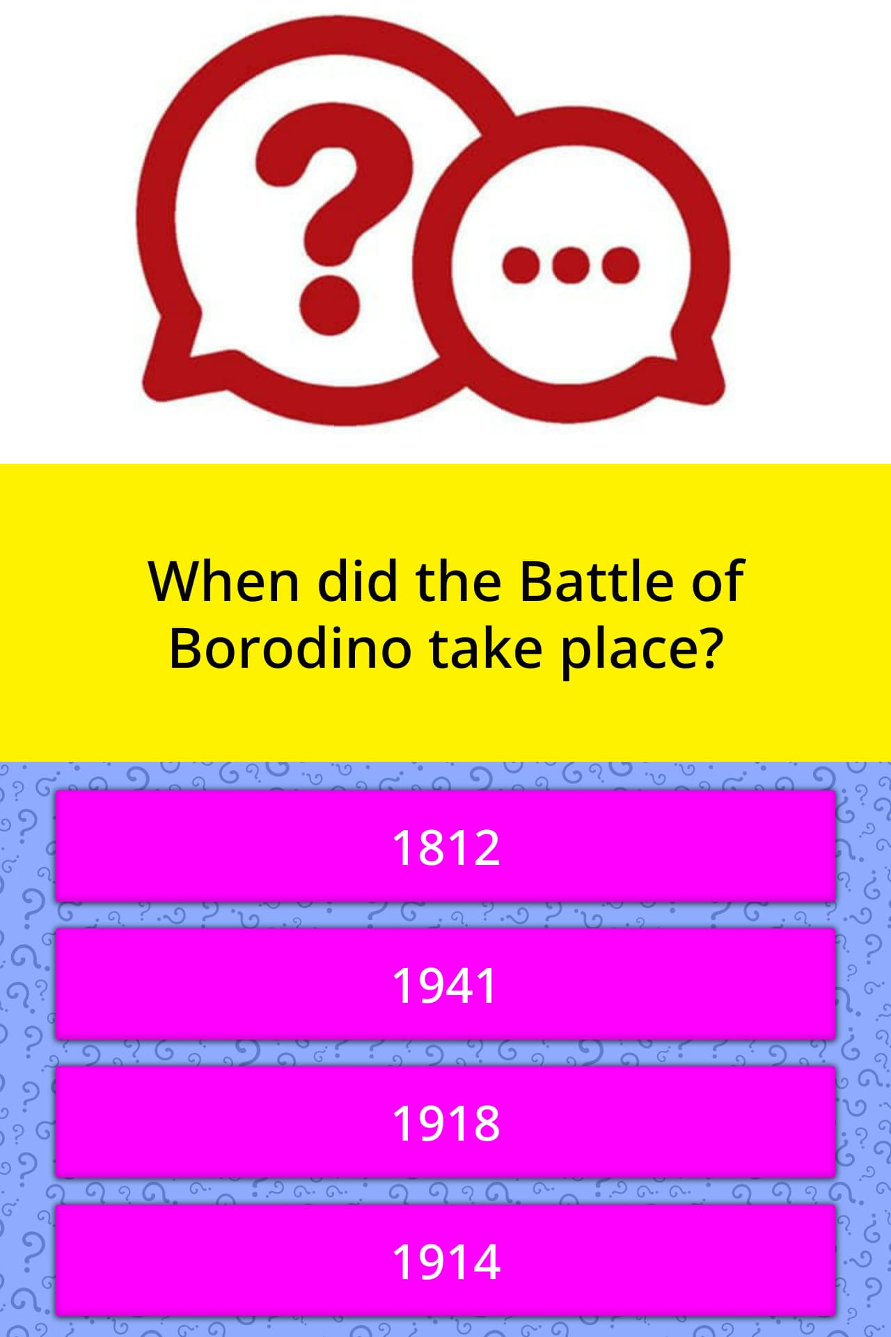 When did the Battle of Borodino take    | Trivia Answers | QuizzClub