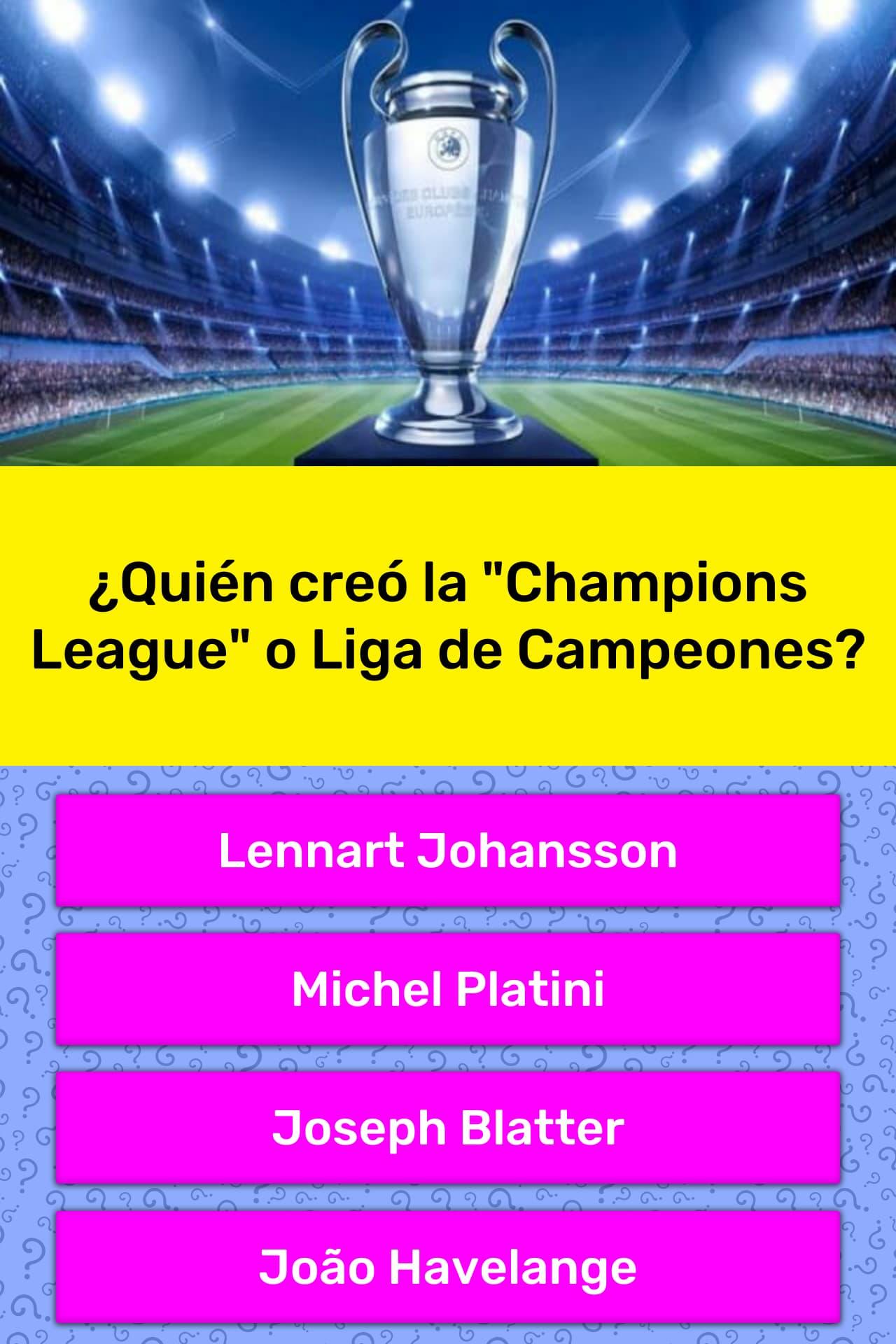 Quién Creó La Champions League O La Respuesta De Trivia