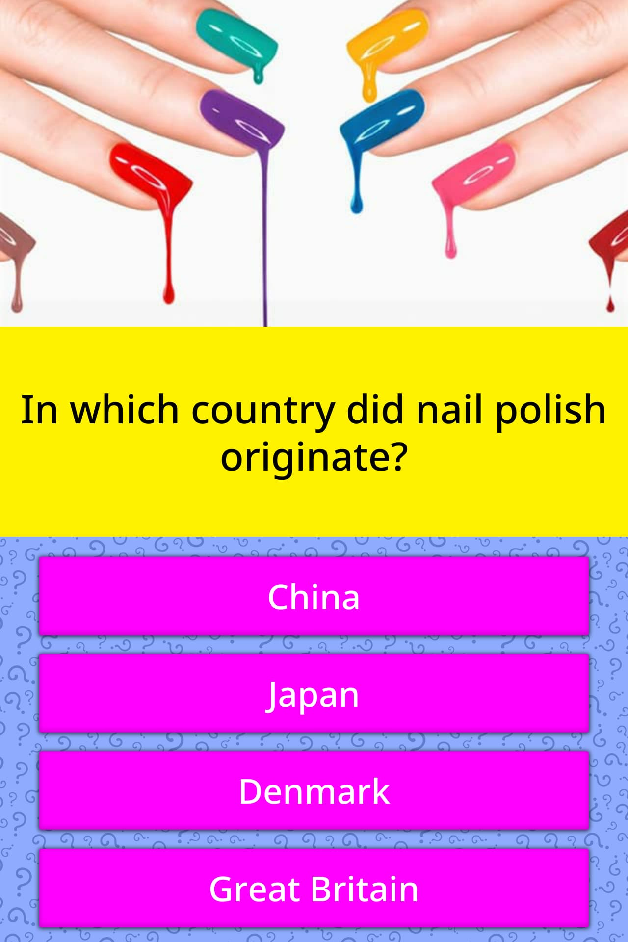 In Which Country Did Nail Polish Trivia Questions Quizzclub