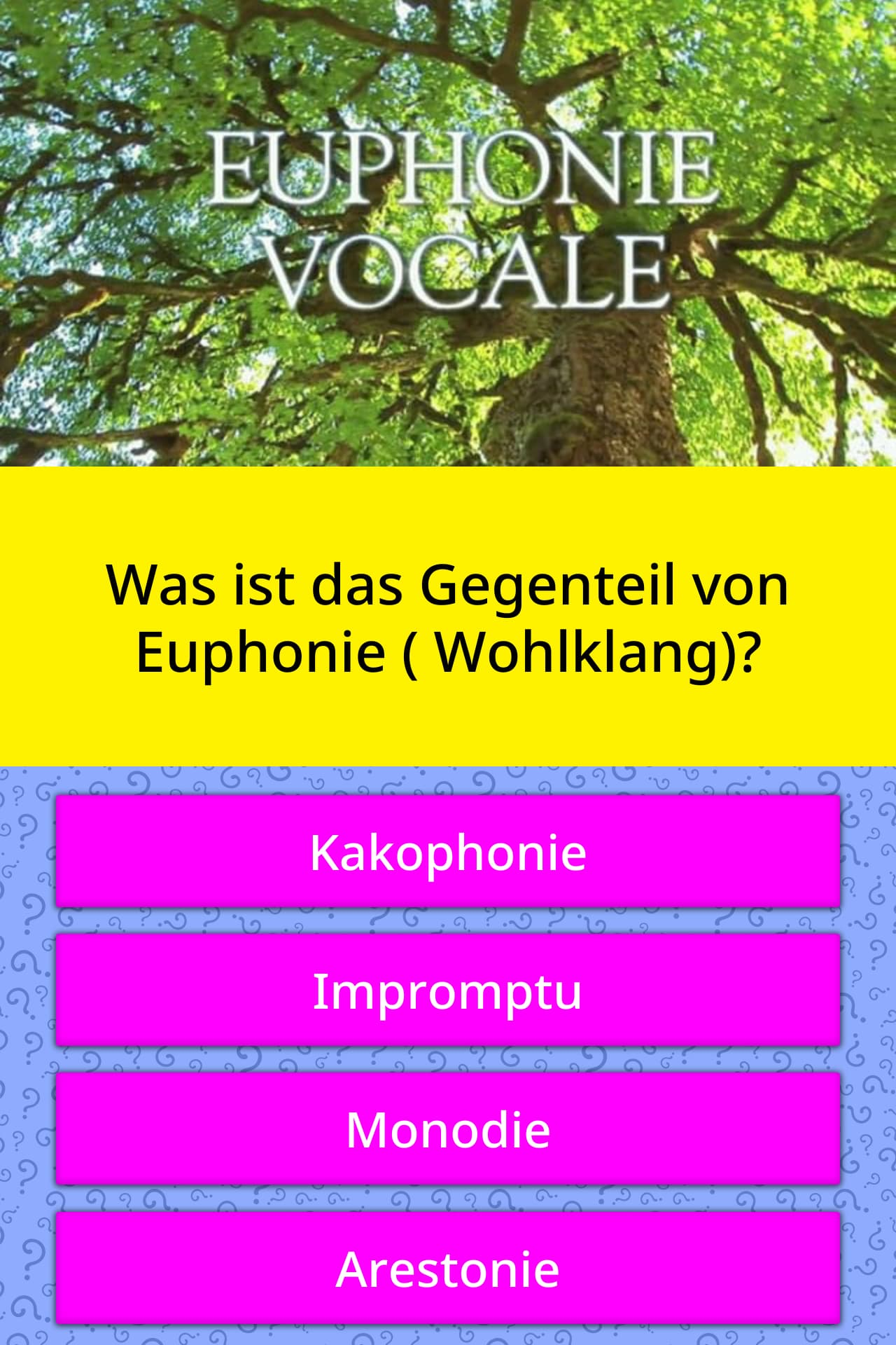 Was ist das Gegenteil von Euphonie   Quiz-Antworten