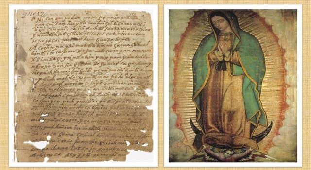 Cultura Trivia: ¿De qué documento antiguo se alimenta principalmente el relato de las apariciones de la Virgen de Guadalupe en México?