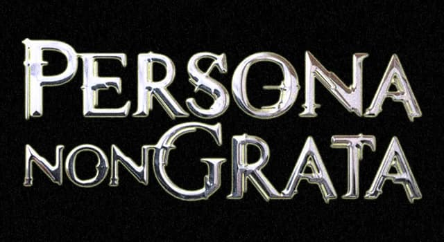 Society Trivia Question: In diplomatic terms, what does 'persona non grata' refer to?