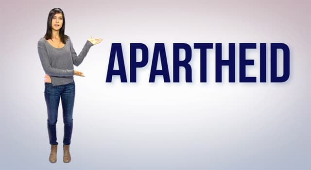 Society Trivia Question: What is apartheid?