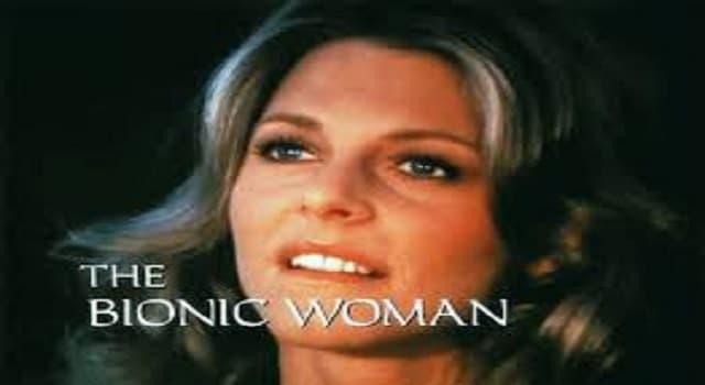 Películas y TV Pregunta Trivia: ¿Cuál era el nombre de Lindsay Wagner en la serie:  La Mujer Biónica?