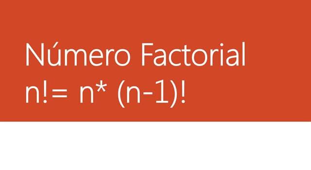 Сiencia Pregunta Trivia: ¿ Qué es el factorial de un número natural ?