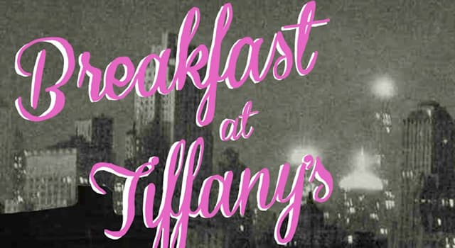 """Culture Trivia Question: """"Breakfast at Tiffany's"""" is a famous film, but who wrote the book?"""