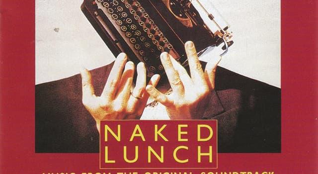 Cultura Pregunta Trivia: ¿Qué autor escribió The Naked Lunch (El Almuerzo Desnudo) ?