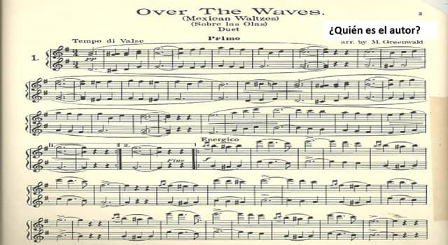 "Cultura Pregunta Trivia: ¿Quién compuso el vals ""Sobre las olas""?"