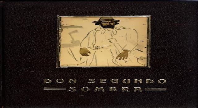 Cultura Pregunta Trivia: ¿Quién escribió la novela Don Segundo Sombra?