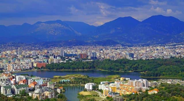 Geographie Wissensfrage: Wie heißt die Hauptstadt Albaniens?