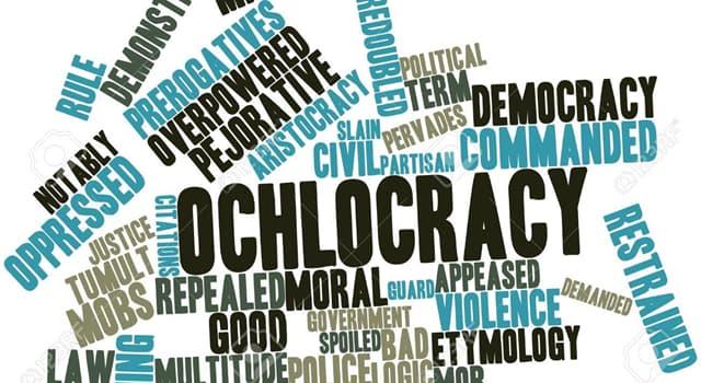 Sociedad Trivia: ¿Qué es la oclocracia?