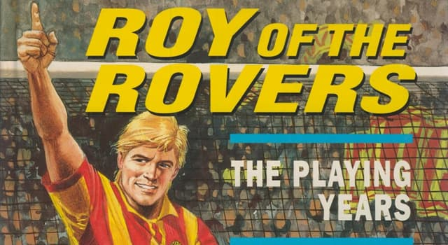 """Culture Trivia Question: In which British comic did """"Roy of the Rovers"""" first appear?"""