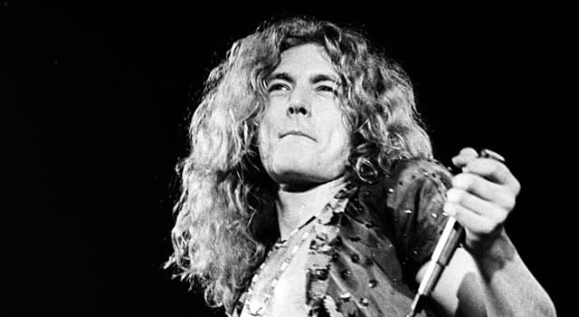 Culture Trivia Question: Robert Plant found fame as the lead singer of which of these bands?