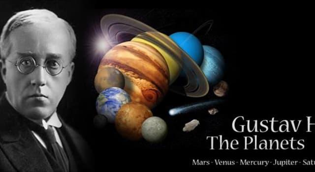 """Kultur Wissensfrage: In Gustav Holsts Orchester-Stück """"Die Planeten"""", welcher Planet ist der """"Bringer des Krieges""""?"""