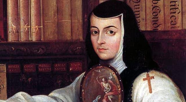 History Trivia Question: Who was Juana Ramírez de Asbaje?