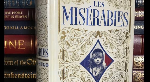 "Culture Trivia Question: Who wrote the novel ""Les Misérables""?"