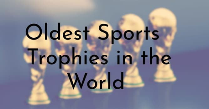 Sport Trivia Question: Which of these is the oldest international sporting trophy?