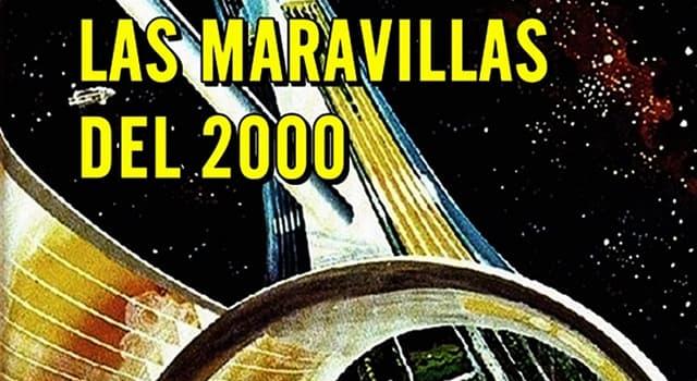 """Cultura Pregunta Trivia: ¿Quién fue el autor de """"Las maravillas del 2000""""?"""